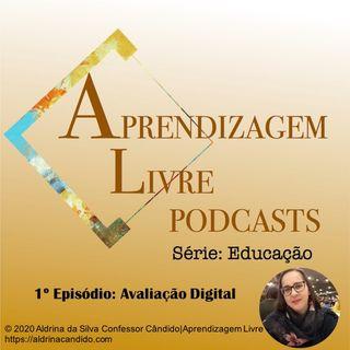 #1 AL Podcast Avaliação Digital - 08:05:2020 23.29