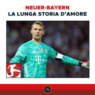 Podcast Bundesliga: la lunga storia d'amore tra il Bayern e Neuer