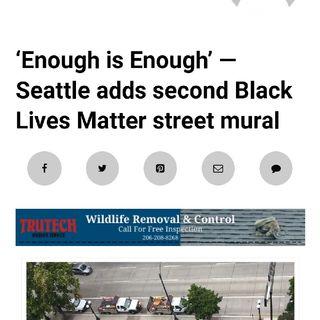 Seattle Installs 2nd Black Lives Matter Street Mural 😬