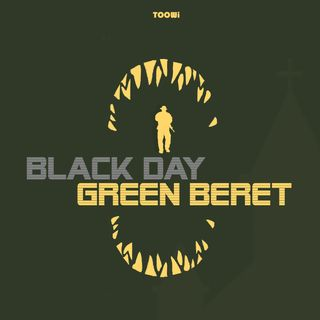 Black Day Green Beret