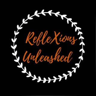 RefleXions Unleashed - A better you 03Oct2021