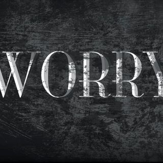 Worry: 3 Reasons Why It's Killing Your Success