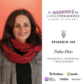 Ni vencedoras, ni vencidas, con Paka Díaz