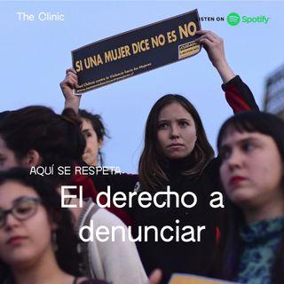 Aquí se respeta: El derecho de las mujeres a denunciar