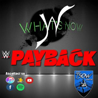 Payback 2020 Card e Pronostici - What's Now