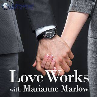 Ep 1 Love Works - What's it all about?