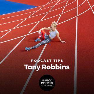 """Podcast Tips """"Tony Robbins"""""""