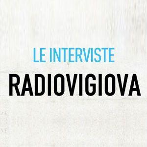 Le interviste di Radio Vigiova