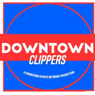 Downtown Clippers Podcast
