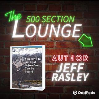 E84: Jeff Rasley Climbs Up Into the Lounge!