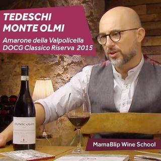 Corvina | Tedeschi - Monte Olmi Amarone | Valpolicella wine tasting with Filippo Bartolotta
