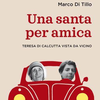 """""""Una santa per amica"""" Marco Di Tillo"""