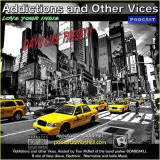 Addictions and Other Vices Podcast 186- Days Like These!!