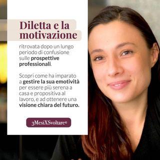 Dall'INSODDISFAZIONE AL LAVORO ad una visione chiara e motivante: la SVOLTA professionale di Diletta