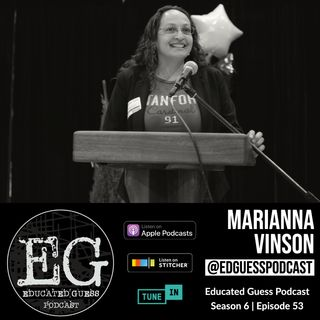 EP053: Marianna Vinson | Executive Director ELA