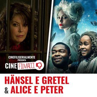 Ep.26 Alice e Peter + Hansel e Gretel e la strega della foresta nera