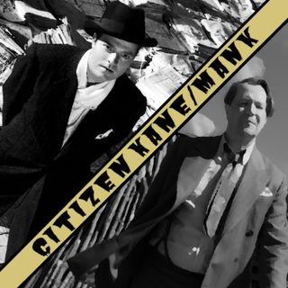 Ep. 2 - Citizen Kane/Mank