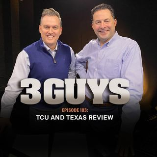 TCU and Texas Review with Tony Caridi and Brad Howe