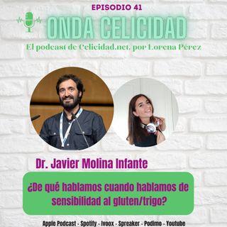 OC041 - ¿De qué hablamos cuando hablamos de sensibilidad al gluten/trigo? Con el Dr. Molina