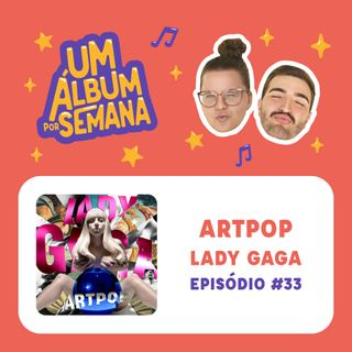 #33 ARTPOP - Lady Gaga