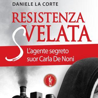 """Daniele La Corte """"Resistenza svelata"""""""