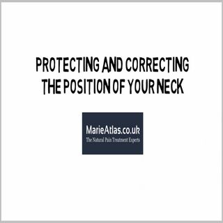 Protecting And Correcting The Position Of Your Neck