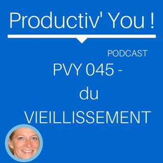 PVY 045 - DU VIEILLISSEMENT
