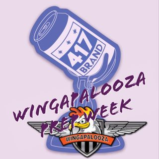 Winga Binga - The Wingapalooza Prep Week