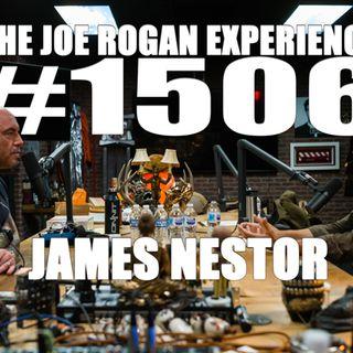 #1506 - James Nestor