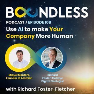 EP108: Miguel Montero, Founder of Atomian: Use AI to make your company more human