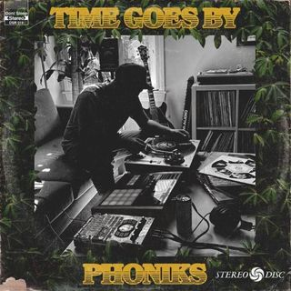 Phoniks - Time Goes By (FA)
