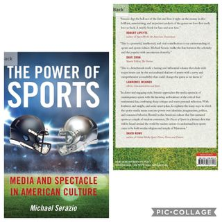 "Convo with Michael Serazio, author of ""The Power of Sports: Media & Spectacle in American Culture"""