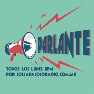 Parlante Episodio 19