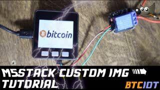 BTCIOT - M5Stack custom image quickie