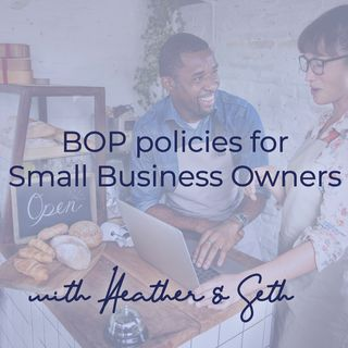 What is BOP:  the specialized insurance policy for Small Business