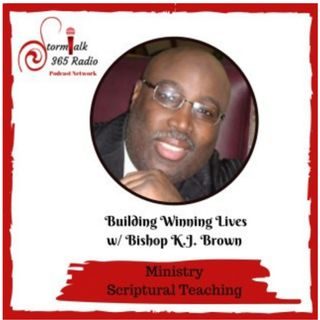 Building Winning Lives Ministry w/ Bishop K. J. Brown - The Virtue of  Fortitude