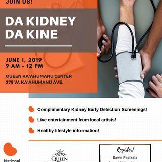 Da Kidney Da Kine Day this saturday