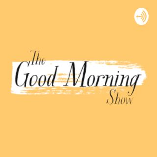 The Good Morning Show