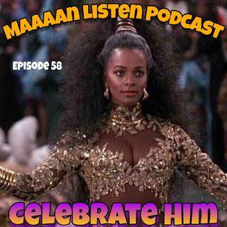 Episode 58 - Celebrate Him