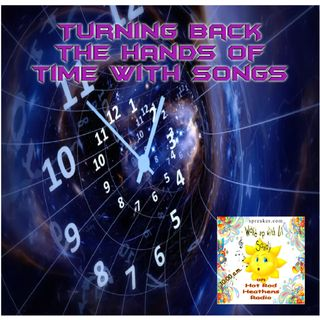 Turning back the hands of time with songs .46 11/5/20