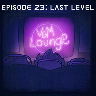 Last Level - Episode 23