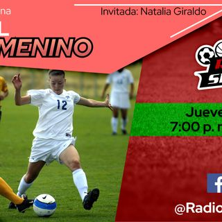 RADIO SPORTS - Fútbol Femenino con Natalia Giraldo