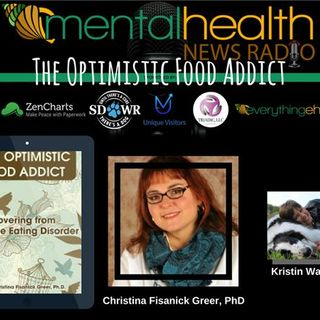 The Optimistic Food Addict - with Christina Fisanick Greer, Ph.D.