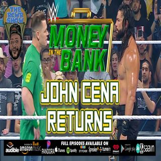 Money in the Bank 2021 Post Show: John Cena Returns! | The RCWR Show 7/18/21
