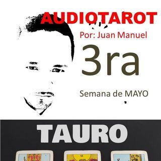 TAURO TERCERA semana de mayo