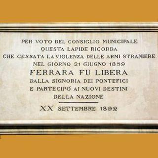 21 giugno 1859 termina il potere papale a Ferrara - #AccadeOggi - s01e41