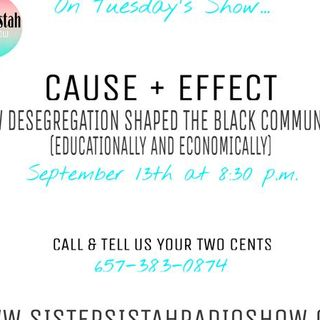 CAUSE + EFFECT: How desegregation has shaped the Black community