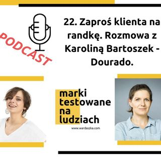 23. Zaproś klienta na randkę. Karolina Bartoszek-Dourado