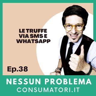 Le truffe via Sms e Whatsapp