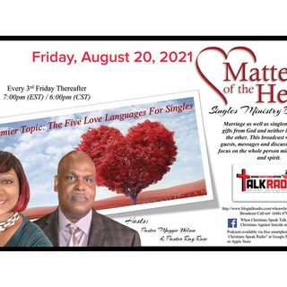 Matters of the Heart Singles Ministries with Ray Rose and Maggie Wilson
